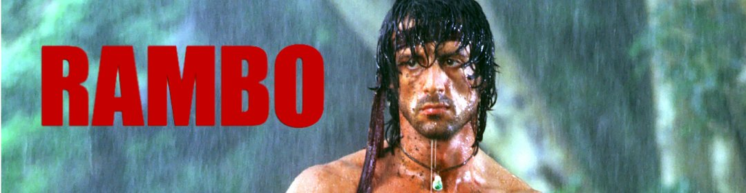Things I've learned from the Rambo movie series – Late to