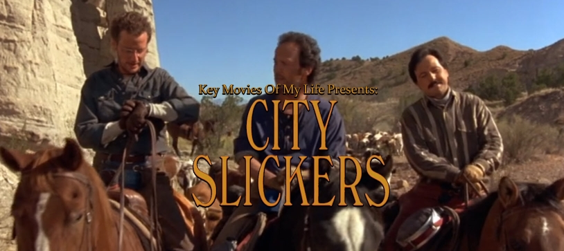 Key Movies Of My Life City Slickers 1991 Late To The Game Blog