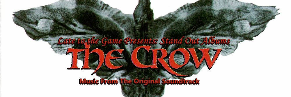 Stand Out Albums: The Crow Original Motion Picture