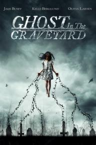 GhostInTheGraveyard_2000x3000