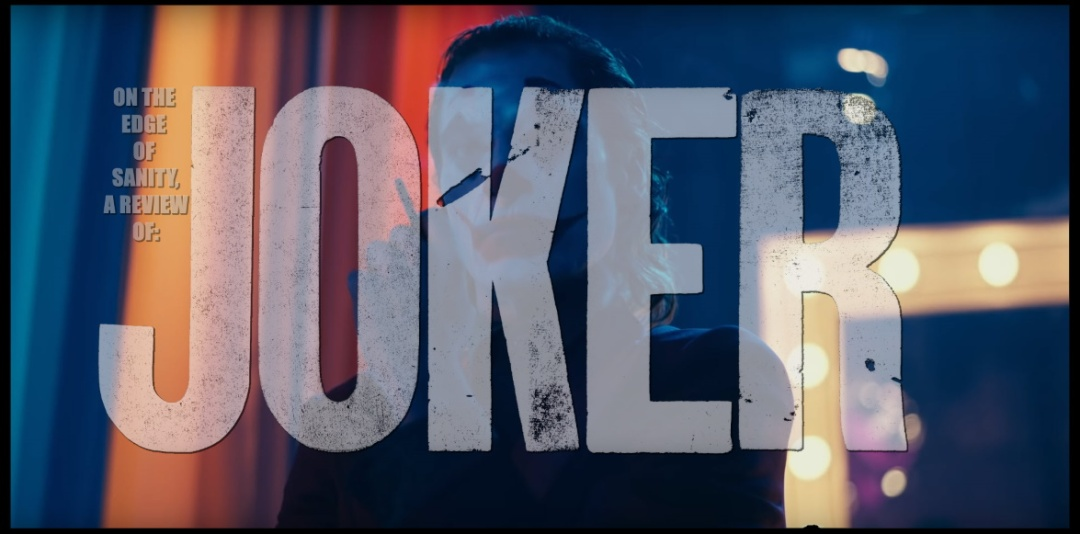 On The Edge Of Sanity A Review Of Joker 2019 Late To